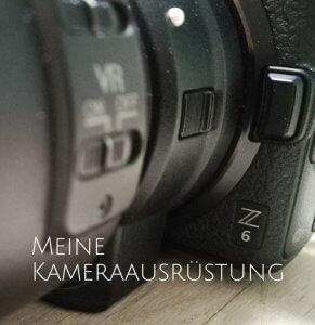 Vom Wald in die Welt: Meine Kameraausrüstung, Nikon Z6